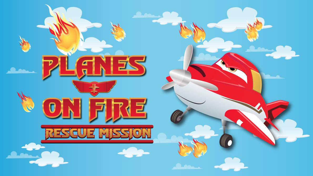 Planes on Fire - Rescue Mission