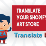 How To Translate Your Shopify Arts Store