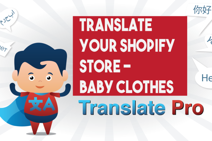 How To Translate Your Shopify Boys Clothes Store