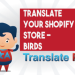 How To Translate Your Shopify Birds Store