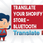 How To Translate Your Shopify Bluetooth Store