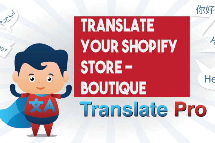 How To Translate Your Shopify Boutique Store