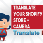 How To Translate Your Shopify Camera Store