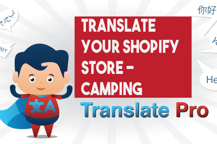 How To Translate Your Shopify Camping Store