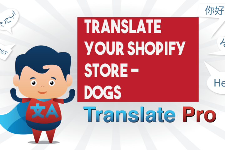 How To Translate Your Shopify Dogs Store