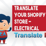 How To Translate Your Shopify Electrical Store