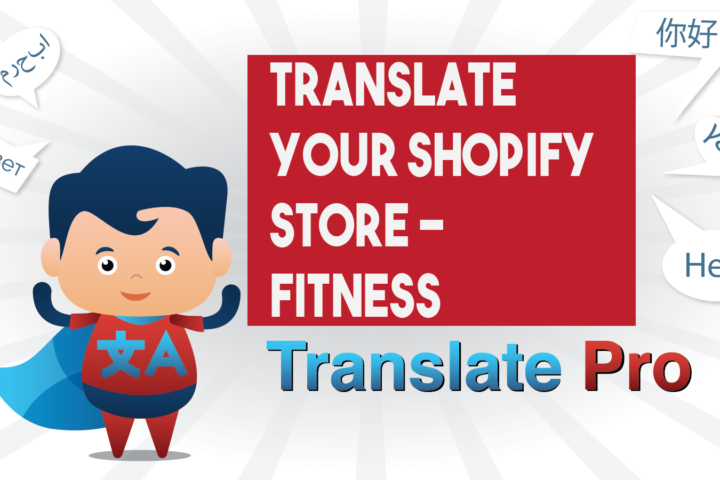 How To Translate Your Shopify Fitness Store