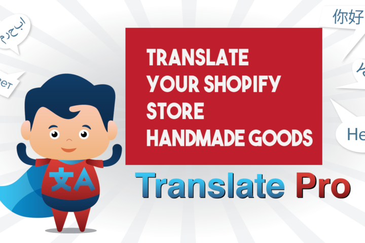 How To Translate Your Shopify Handmade Goods Store