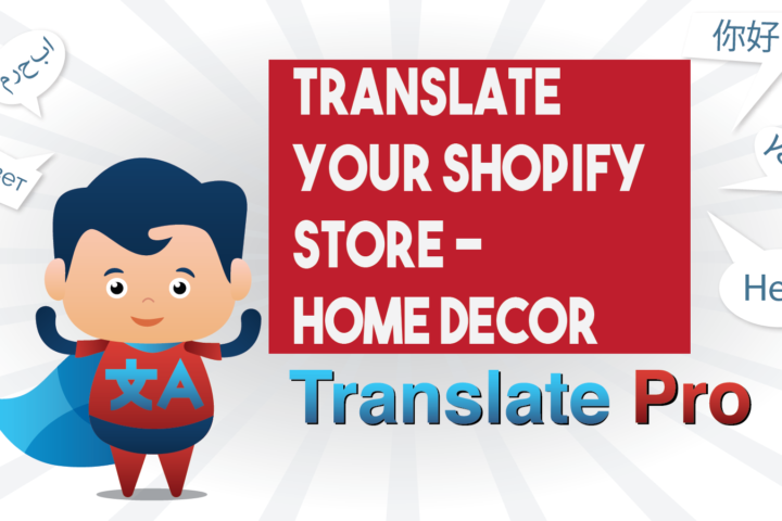 How To Translate Your Shopify Home Decor Store