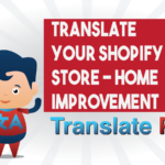 How To Translate Your Shopify Home Improvement Store