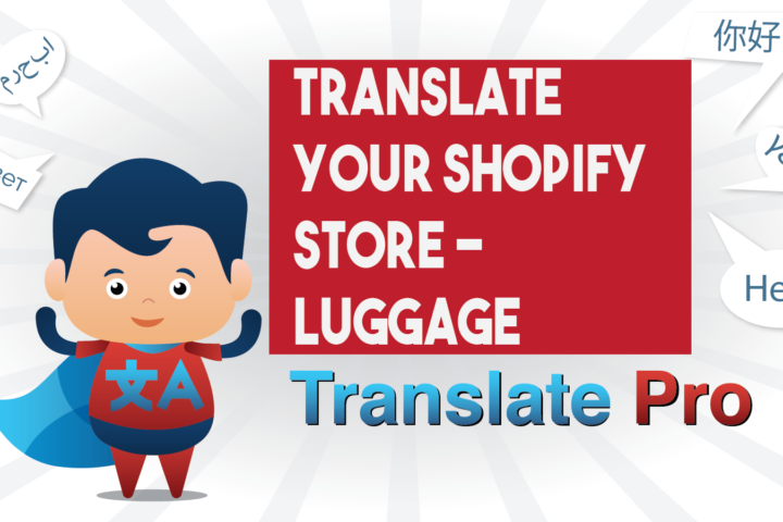 How To Translate Your Shopify Luggage Store