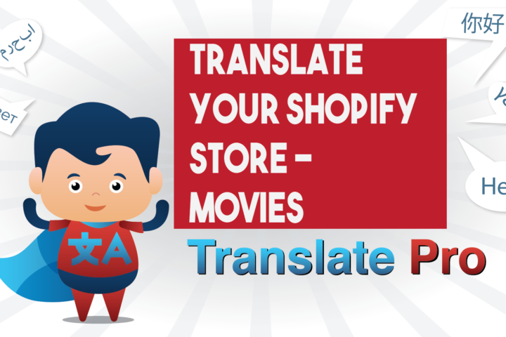 How To Translate Your Shopify Movies Store