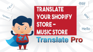 How To Translate Your Shopify Music Store