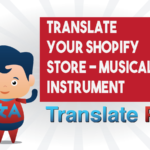 How To Translate Your Shopify Musical Instrument Store