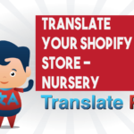 How To Translate Your Shopify Nursery Store