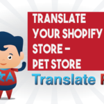 How To Translate Your Shopify Pet Store