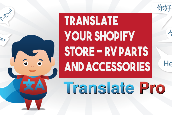 How To Translate Your Shopify Rv Parts And Accessories Store
