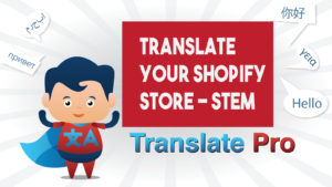 How To Translate Your Shopify Stem Store