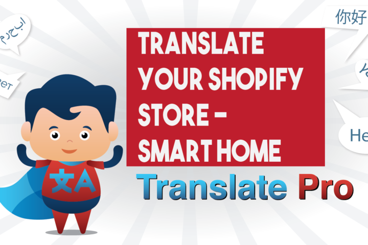 How To Translate Your Shopify Smart Home Store