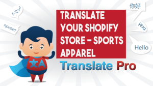 How To Translate Your Shopify Sports Apparel Store