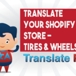 How To Translate Your Shopify Tires & Wheels Store