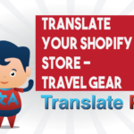 How To Translate Your Shopify Travel Gear Store