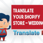 How To Translate Your Shopify Wedding Store
