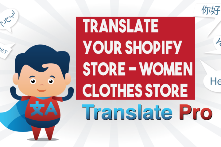 How To Translate Your Shopify Women Clothes Store